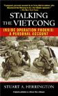 Stalking the Vietcong: Inside Operation Phoenix: A Personal Account Cover Image