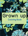 Grown Up Coloring Book 7: Coloring Books for Grownups: Stress Relieving Patterns Cover Image