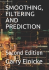 Smoothing, Filtering and Prediction: Second Edition Cover Image