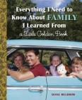 Everything I Need to Know about Family I Learned from a Little Golden Book Cover Image