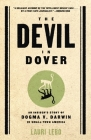 The Devil in Dover: An Insider's Story of Dogma v. Darwin in Small-Town America Cover Image