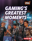 Gaming's Greatest Moments Cover Image
