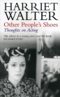 Other People's Shoes: Thoughts on Acting Cover Image