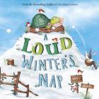A Loud Winter's Nap (Fiction Picture Books) Cover Image