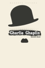 Charlie Chaplin Quotes Book: Quotes that Will Change Your Life. Cover Image