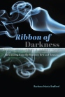 Ribbon of Darkness: Inferencing from the Shadowy Arts and Sciences Cover Image