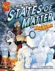 The Solid Truth about States of Matter with Max Axiom, Super Scientist Cover Image