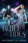 Rebel Tides Cover Image