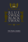 Blue Swan, Black Swan: The Trakl Diaries Cover Image
