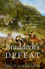 Braddock's Defeat: The Battle of the Monongahela and the Road to Revolution (Pivotal Moments in American History) Cover Image