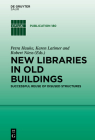 New Libraries in Old Buildings: Creative Reuse Cover Image