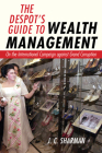 The Despot's Guide to Wealth Management: On the International Campaign Against Grand Corruption Cover Image