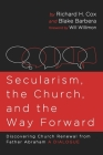 Secularism, the Church, and the Way Forward Cover Image
