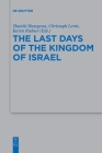 The Last Days of the Kingdom of Israel Cover Image