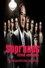 The Sopranos Trivia and Quiz: The Sopranos Questions and Answers: The Sopranos Trivia Book Cover Image