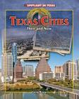 Texas Cities: Then and Now (Spotlight on Texas #10) Cover Image