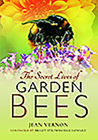 The Secret Lives of Garden Bees Cover Image