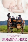 Amish Baby Collection: 6 Novellas-in-1 Cover Image