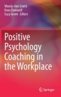Positive Psychology Coaching in the Workplace Cover Image