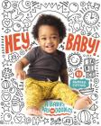 Hey, Baby!: A Baby's Day in Doodles Cover Image