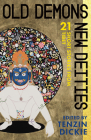 Old Demons, New Deities: Twenty-One Short Stories from Tibet Cover Image