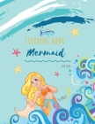 Mermaid Coloring Book: Mermaid Coloring Book for Kids: Mermaids Coloring Book For kids 34 Big, Simple and Fun Designs: Ages 3-8, 8.5 x 11 Inc Cover Image