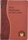 Daily Meditations on God's Love (Spiritual Life) Cover Image