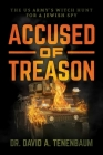 Accused of Treason: The US Army's Witch Hunt for a Jewish Spy Cover Image