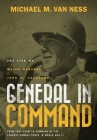 General in Command: The Life of Major General John B. Anderson Cover Image