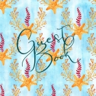 Our Guest Book: Sign In Log Book For Vacation Rentals, AirBnB, Bed & Breakfast, Beach House, Guest House & More Cover Image