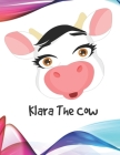 Klara The Cow: (120 Page Lined Notebook for Kids, Writing and Coloring, 8.5 x 11; 21.6 x 27.9, Large Notebook, Light Blue) Cover Image