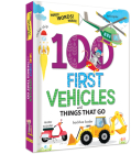 100 First Vehicles and Things That Go Cover Image