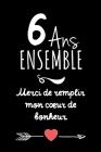 6 Ans Ensemble, Carnet De Notes: Idée Cadeau Noces De Chypre, Pour femme, Pour Homme, Pour Célébrer Votre Union Cover Image