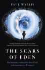 The Scars of Eden: Has Humanity Confused the Idea of God with Memories of Et Contact? Cover Image