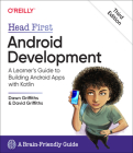 Head First Android Development: A Learner's Guide to Building Android Apps with Kotlin Cover Image