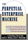 The Perpetual Enterprise Machine: Seven Keys to Corporate Renewal Through Successful Product and Process Development Cover Image