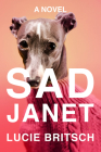 Sad Janet: A Novel Cover Image