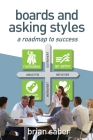 Boards and Asking Styles: A Roadmap to Success Cover Image