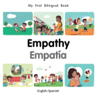 My First Bilingual Book–Empathy (English–Spanish) Cover Image