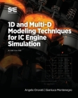 1D and Multi-D Modeling Techniques for IC Engine Simulation Cover Image