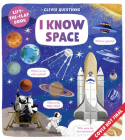 I Know Space: Lift-the-flap Book (Clever Questions) Cover Image