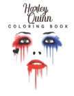 Harley Quinn Coloring Book: Harley Quinn Coloring Book for Adults, Activity Book, Great Starter Book with Fun, Easy, and Relaxing Coloring Pages - Cover Image