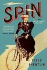 Spin: A Novel Based on a (Mostly) True Story Cover Image