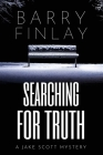 Searching For Truth: A Jake Scott Mystery Cover Image
