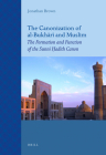 The Canonization of Al-Bukhārī And Muslim: The Formation and Function of the Sunnī Ḥadīth Canon (Islamic History and Civilization) Cover Image