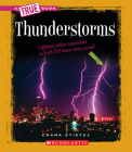 Thunderstorms (A True Book: Earth Science) Cover Image