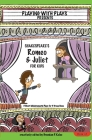 Shakespeare's Romeo & Juliet for Kids: 3 Short Melodramatic Plays for 3 Group Sizes (Playing with Plays #2) Cover Image