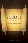 The Scroll: Book One of The Word Unfurled Trilogy Cover Image