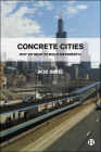 Concrete Cities: Why We Need to Build Differently Cover Image