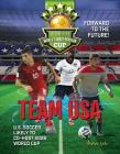Team USA: The Road to the World's Most Popular Cup Cover Image